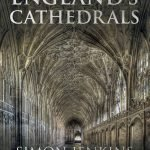 Simon Jenkins England's Cathedrals