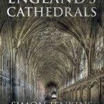 Simon Jenkins England's Cathedrals